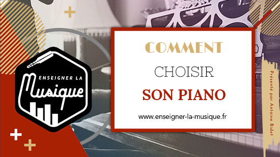 Comment Choisir Son Piano 🎹