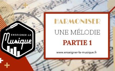 🎼 Harmoniser Une Mélodie : Partie 1 : Trouver Des Accords