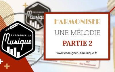 🎼 Harmoniser Une Mélodie : Partie 2 : Développer Au-Delà Des Accords