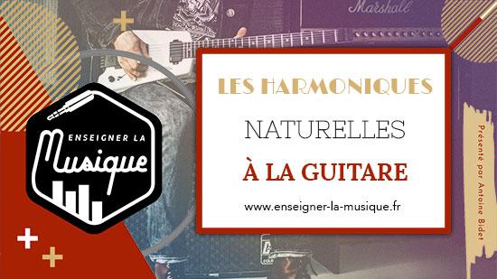 """Image de l'article """"Les Harmoniques Naturelles"""" pour l'article """"3 Clés Pour Progresser Dans Son Instrument"""""""