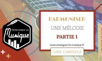 Harmoniser Une Mélodie 1 - Enseigner La Musique