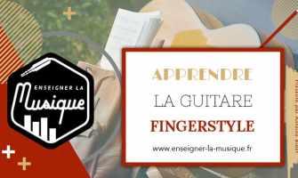 Apprendre Le Fingerstyle - Enseigner La Musique