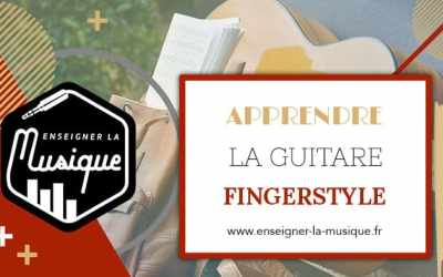 Apprendre Le Fingerstyle 🎸