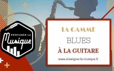 La Gamme Blues À La Guitare 🎸