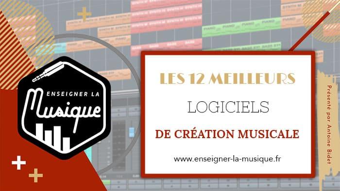 Les 12 Meilleurs Logiciels de Création Musicale - Enseigner La Musique