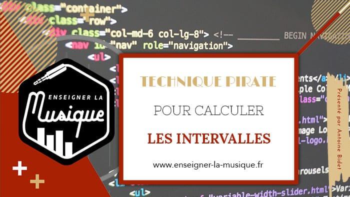 Technique hackée pour calculer les intervalles - Enseigner La Musique