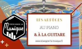 L'arpège piano - Enseigner La Musique