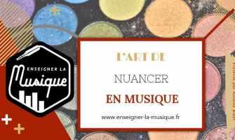 Les nuances en musique - Enseigner La Musique