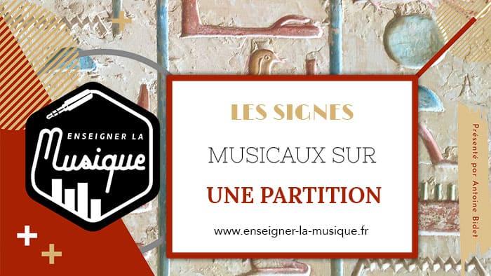 Le signe musical sur une partition - Enseigner La Musique