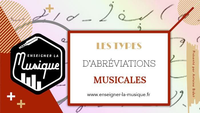 Les types d'abrévation musicale - Enseigner La Musique