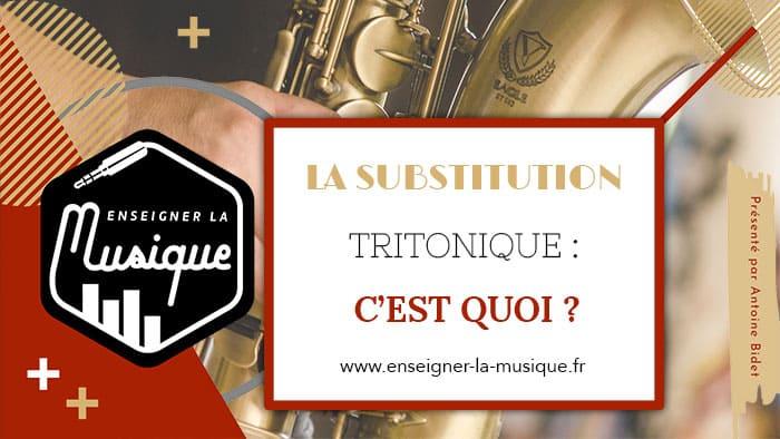 La Substitution Tritonique - Enseigner La Musique