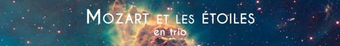 Mozart et les étoiles en trio