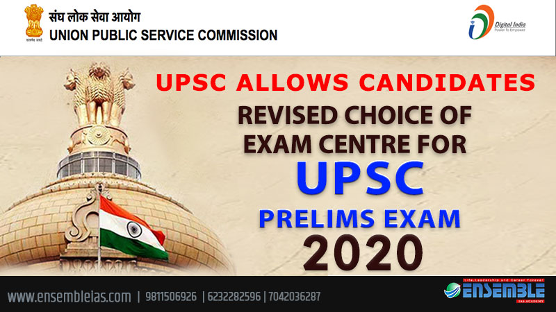 UPSC-allows-candidates-to-submit-revised-choice-of-exam-centre-for-Prelims-2020,-Main-Exam