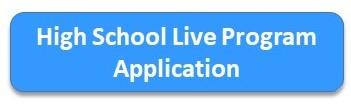 High School Live Program Application Button
