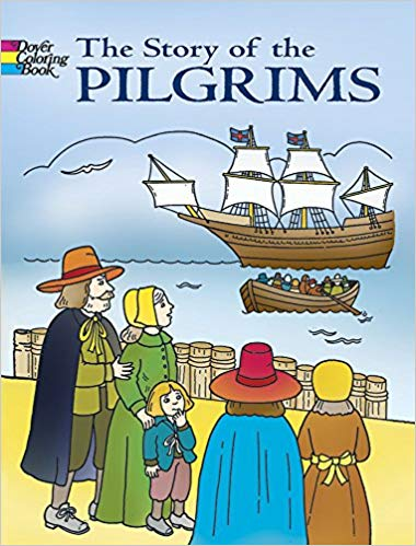 The Story of the Pilgrims Dover Coloring Book