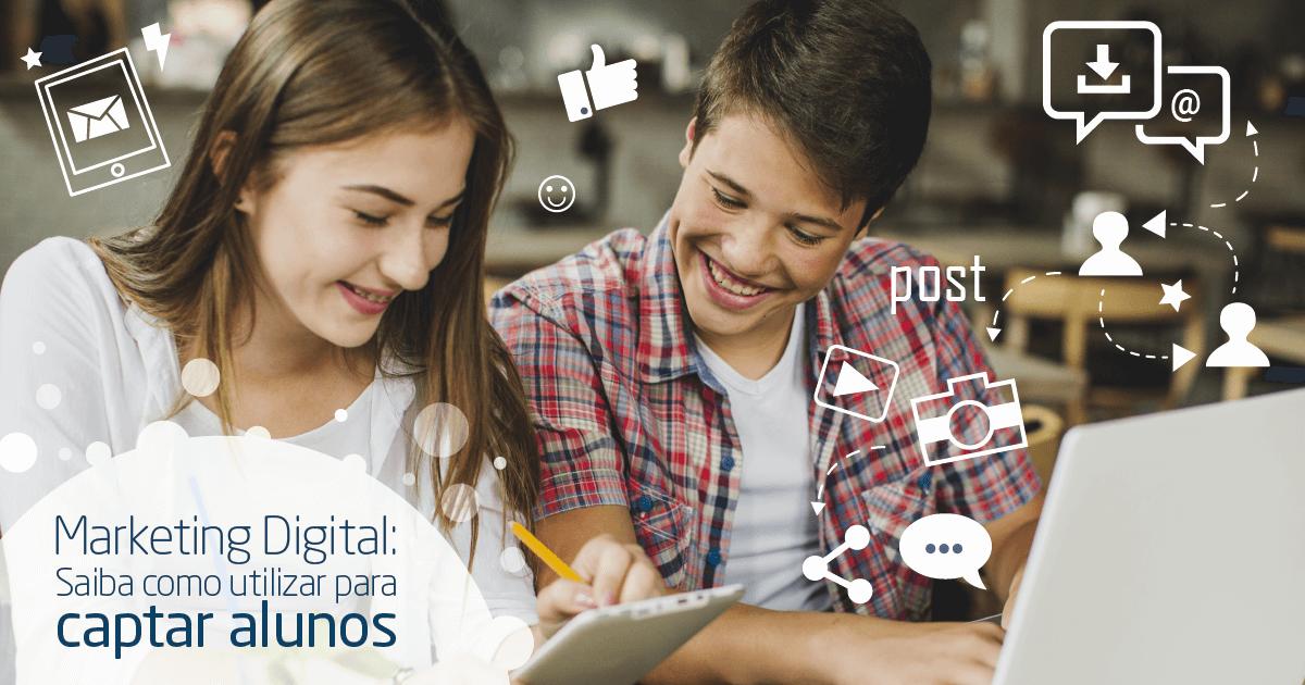 Como o marketing digital ajuda a captar potenciais alunos?