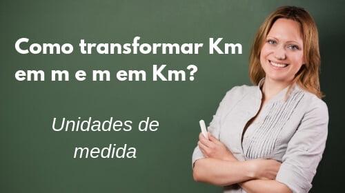 como transformar km em m e m em km tabela de valores