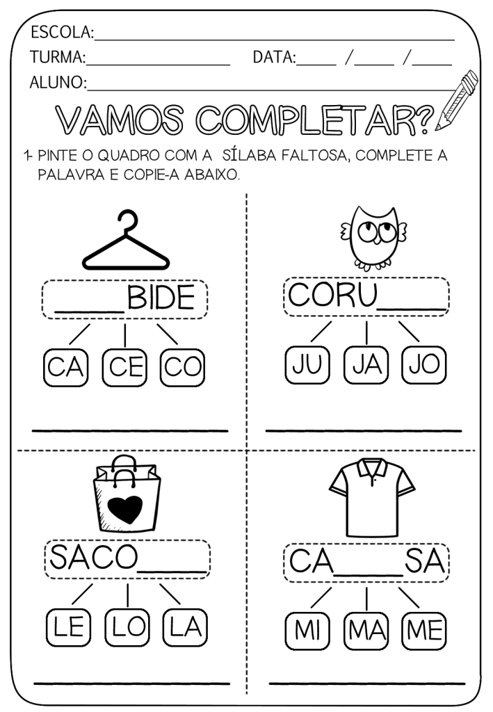 complete com a silaba faltosa