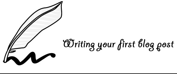 What to write in your first blog post