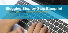 Blogging Step-by-Step Blueprint