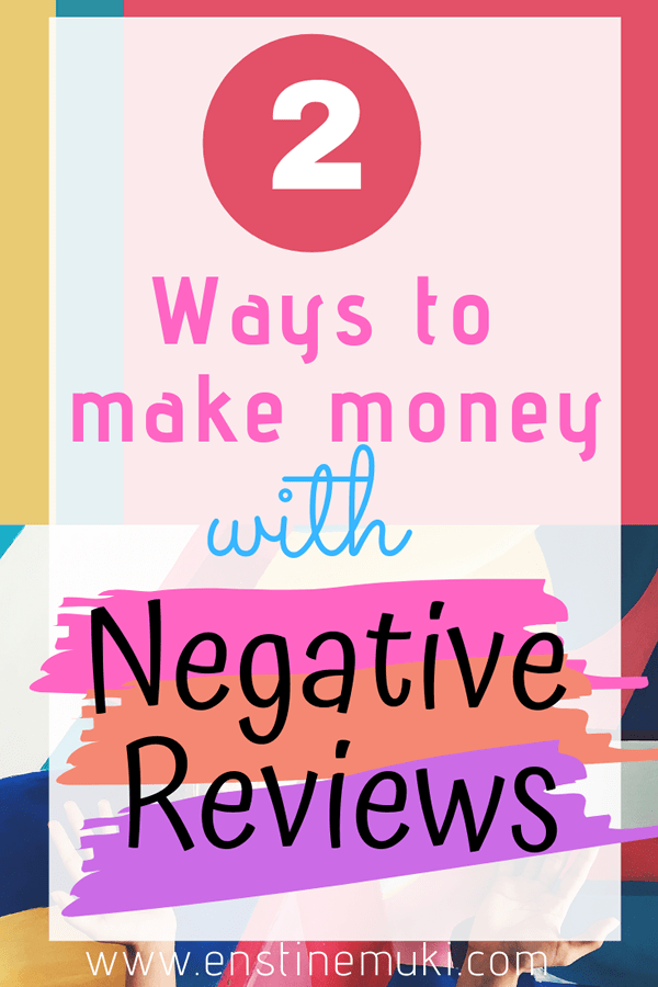 How to make money blogging with negative reviews