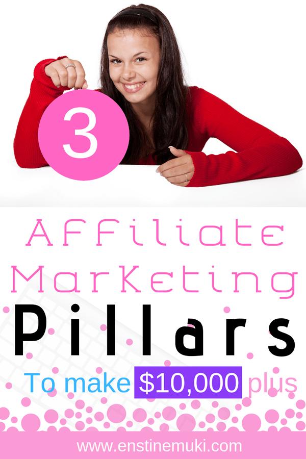 affiliate marketing pillars for 10000