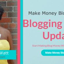 blogging money update