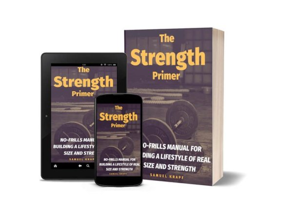 Manual to Building a Lifestyle of Real Size and Strength