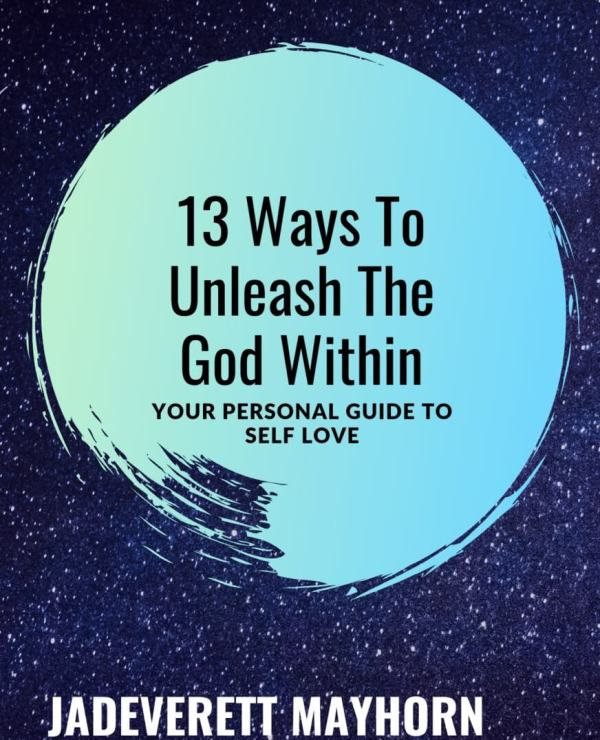 13 Ways To Unleash the God Within