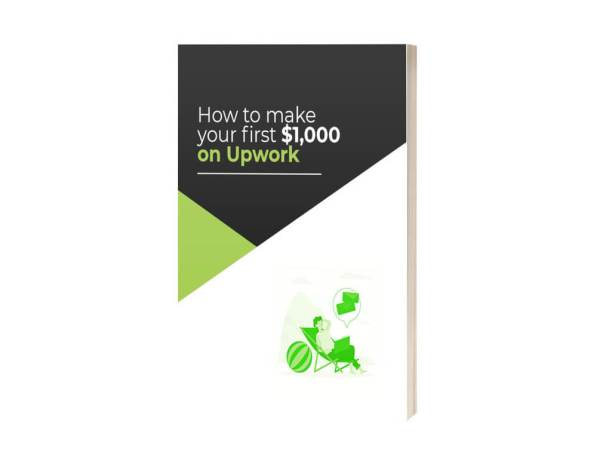 How to make your first $1000 on Upwork