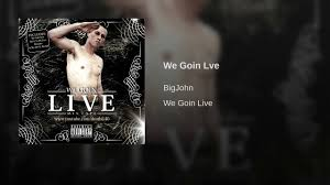 BigJohn - We Goin Live Album Cover
