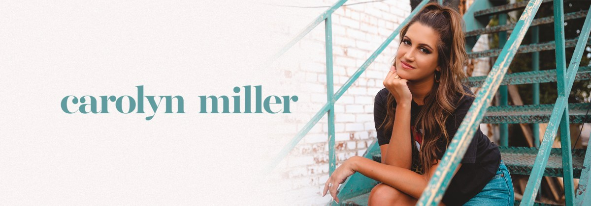 Introducing Country Music Singer Carolyn Miller