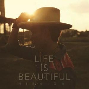 平井 大 アルバム「Life is Beautiful」ジャケ写
