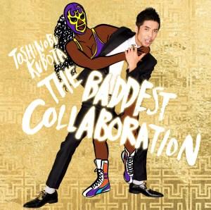 久保田利伸 コラボレーション・ベストアルバム「THE BADDEST~Collaboration~」ジャケ写