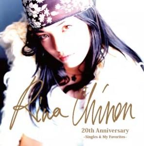 知念里奈 20 th  Anniversary Singles & My Favorites 通常版