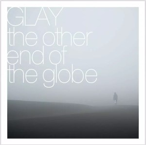 GLAY 新曲「the other end of the globe」配信ジャケ写