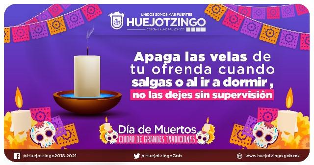 EMITE PROTECCIÓN CIVIL DE HUEJOTZINGO RECOMENDACIONES PARA LAS CELEBRACIONES DE DÍA DE MUERTOS