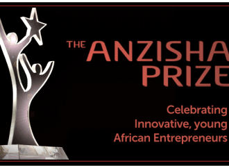 Young African Entrepreneurs can now win a share of $100,000 in the Anzisha Prize 2017