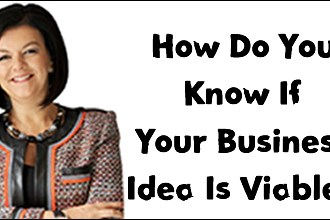 6 ways to know if your business idea is viable