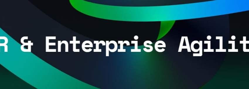 Enterprise Agility at the Human Resources Agenda (part 1)