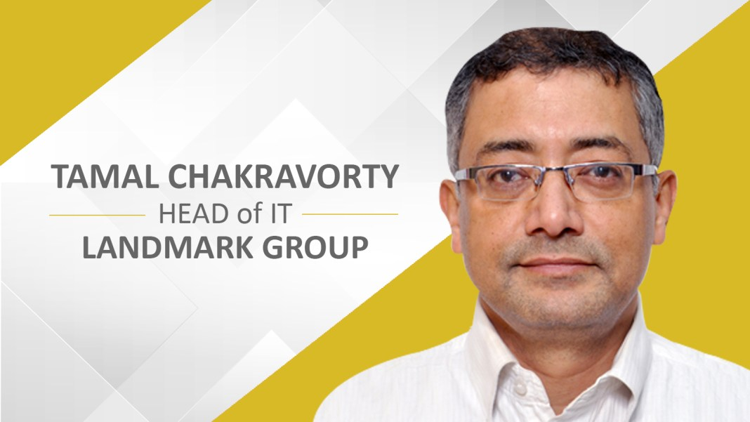 Tamal Chakravorty, Landmark Group, EnterpriseTalk Interview