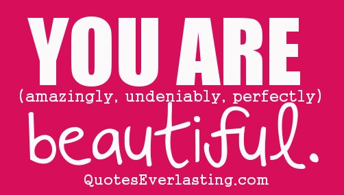 You are beautiful 19