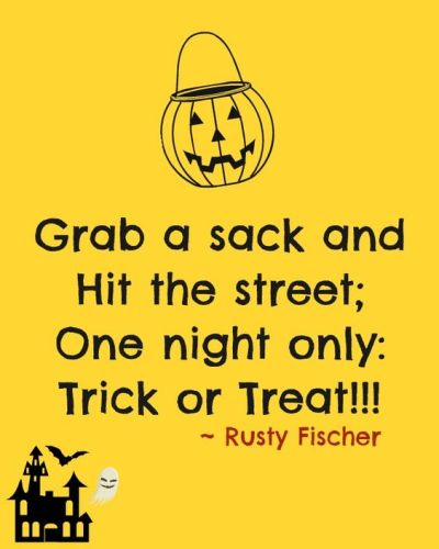 Grab a sack and hit the street, One night only; Trick or Treat