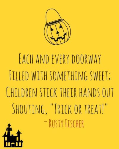 each and every doorway filled with something sweet; children stick their hands out shouting trick or treat