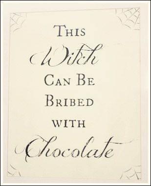this witch can be bribed with chocolate