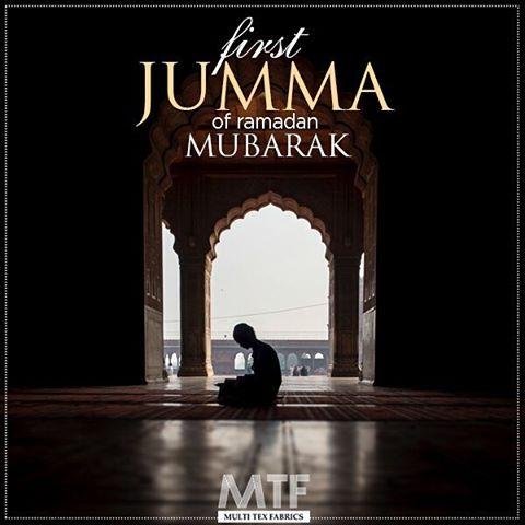 first Jumma of Ramadan Mubarak