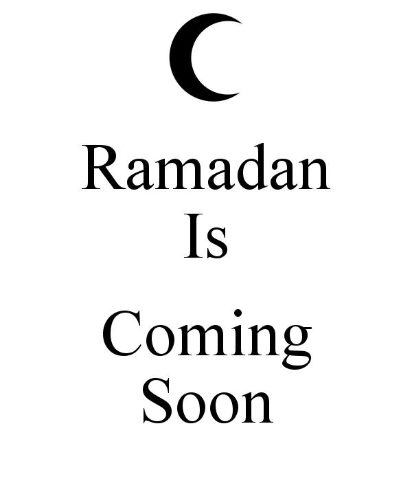 ramadan is coming soon
