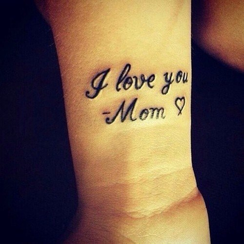 love you mom tattoo