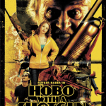 Hobo With a Shotgun is pure Netflix streaming grindhouse goodness