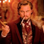 Leonardo DiCaprio is an a-hole in Django Unchained. That is a good thing.